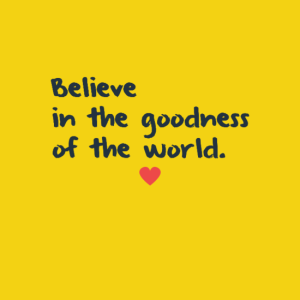 believe0ainthegoodness0aoftheworld0a28heart29-default